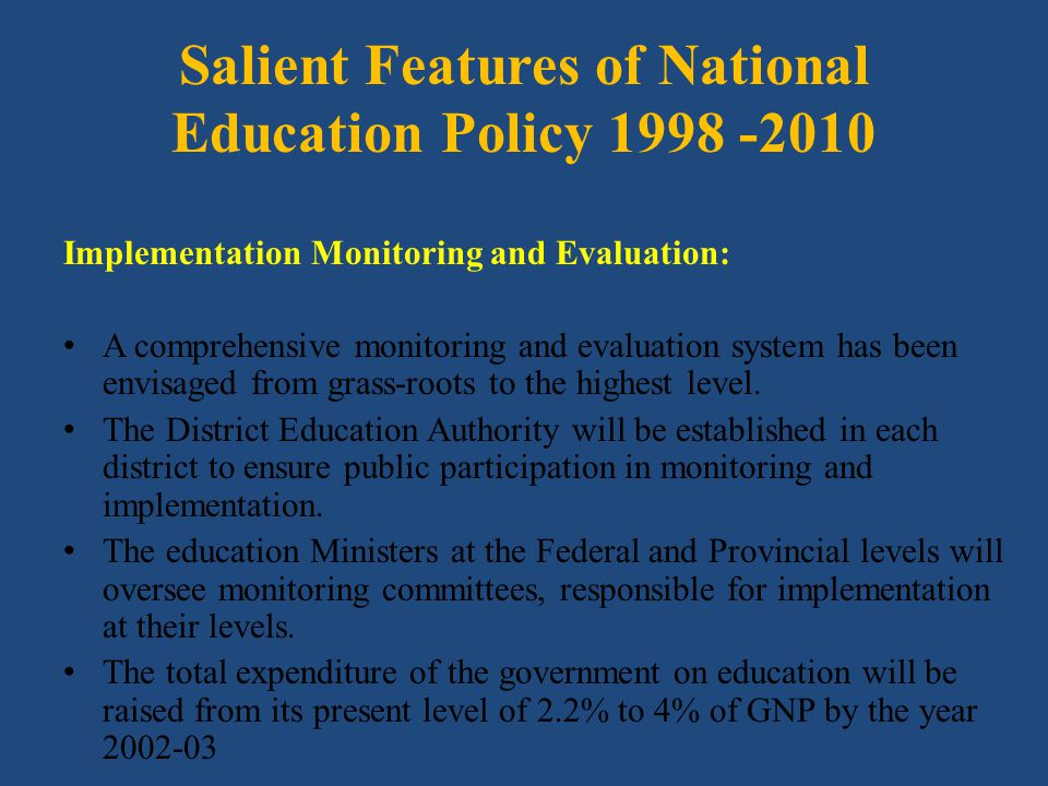 Salient Features of National Education Policy 1998 -2010