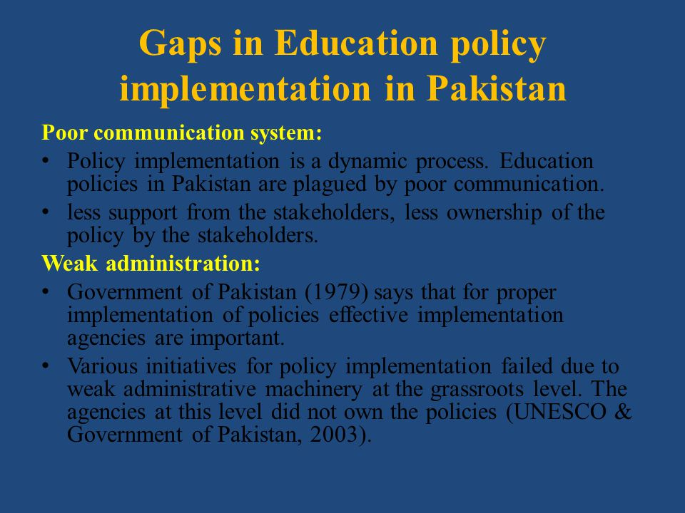 Gaps in Education policy implementation in Pakistan