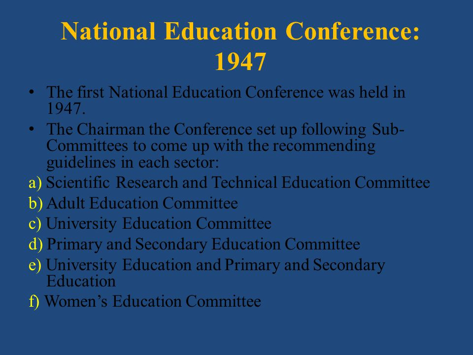 National Education Conference: 1947