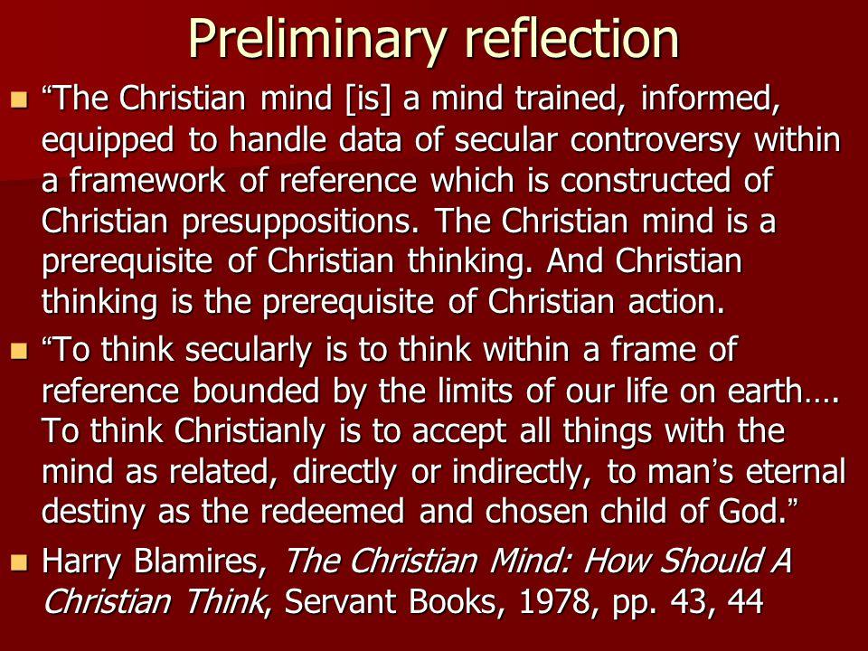 Preliminary reflection