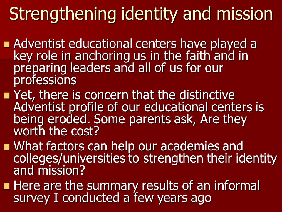 Strengthening identity and mission