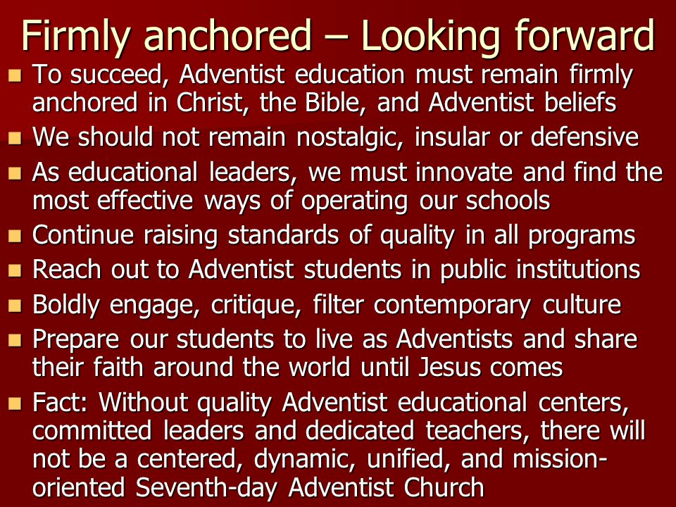 Firmly anchored – Looking forward