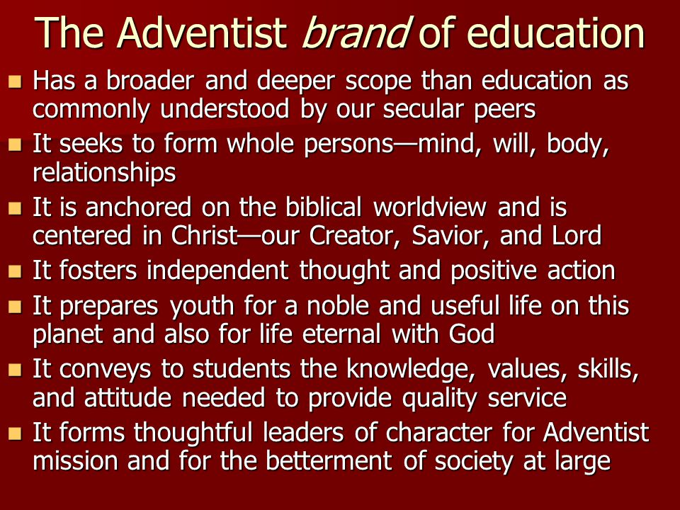 The Adventist brand of education