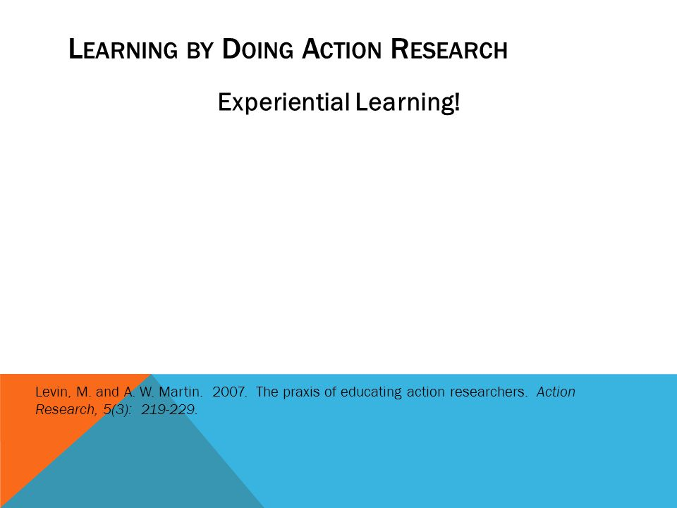 Learning by Doing Action Research