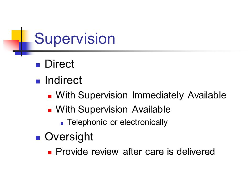 Supervision Direct Indirect Oversight