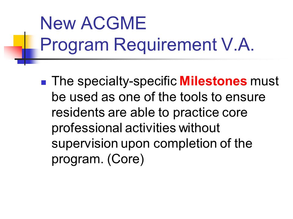 New ACGME Program Requirement V.A.