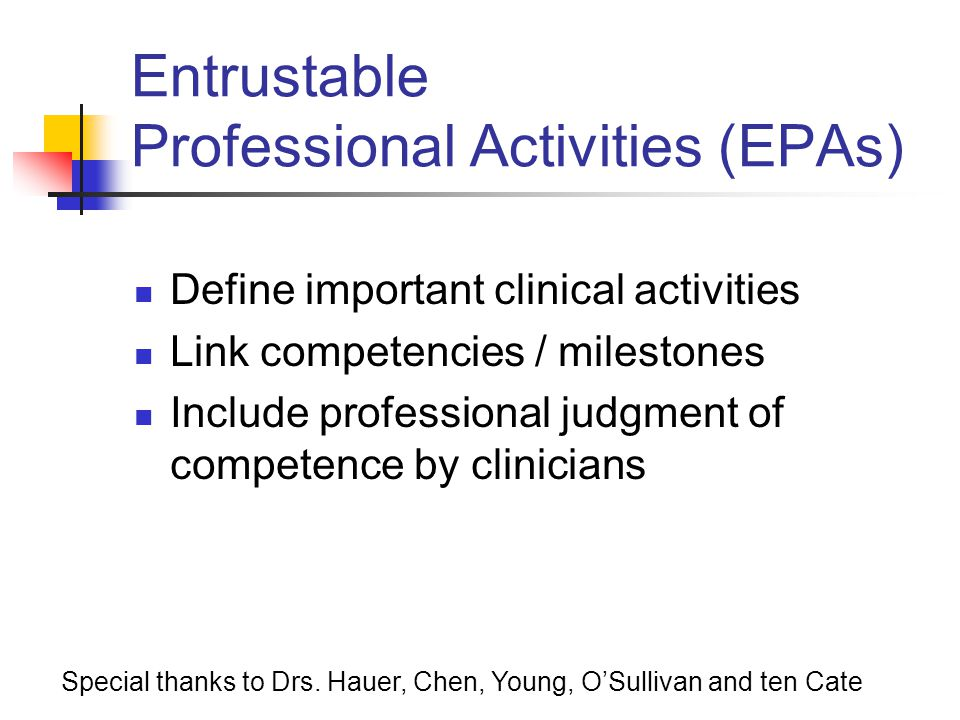 Entrustable Professional Activities (EPAs)
