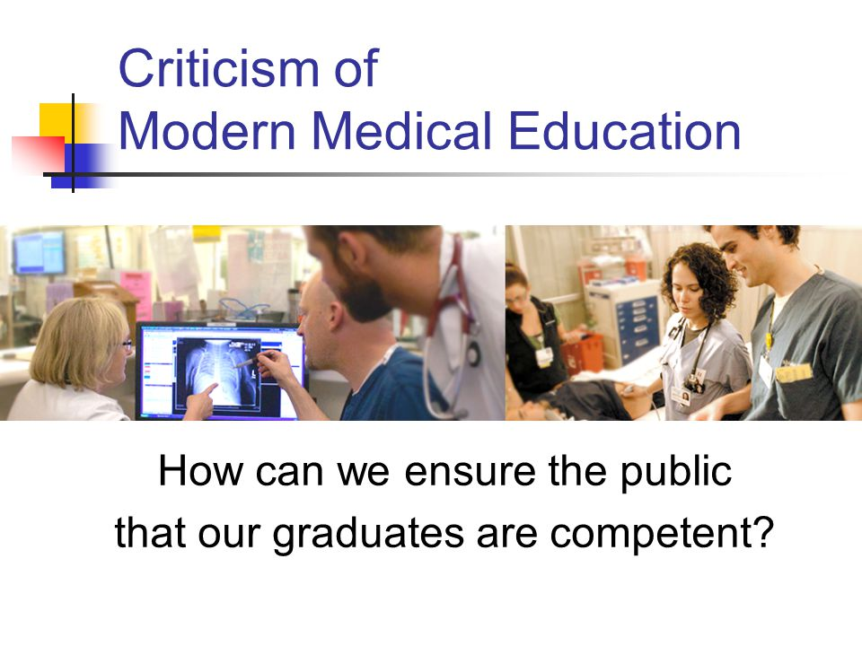 Criticism of Modern Medical Education