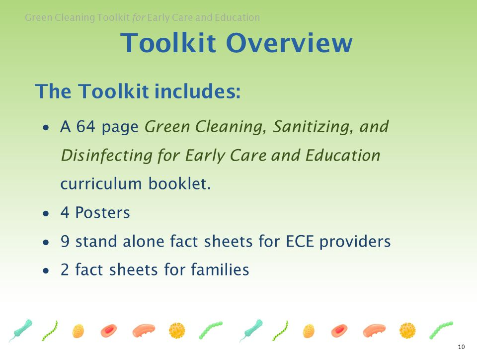 Toolkit Overview The Toolkit includes: