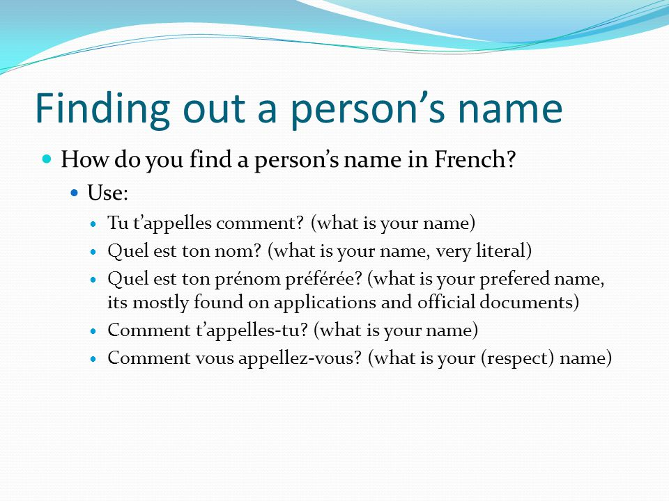 Finding out a person's name
