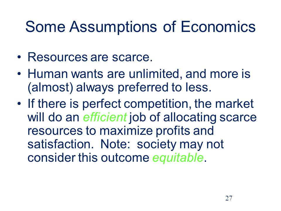 Some Assumptions of Economics