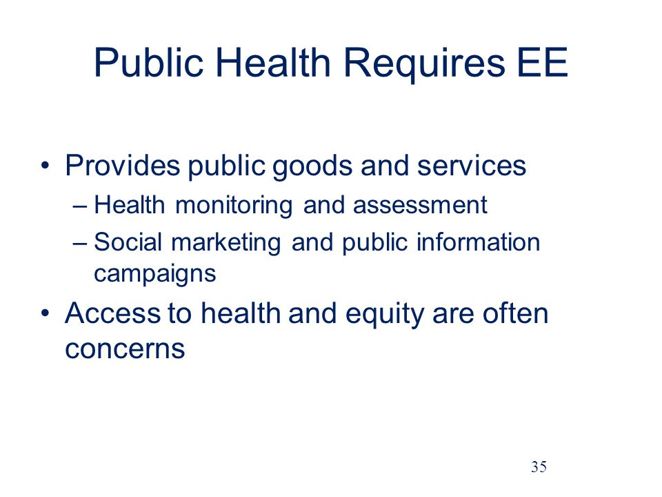 Public Health Requires EE