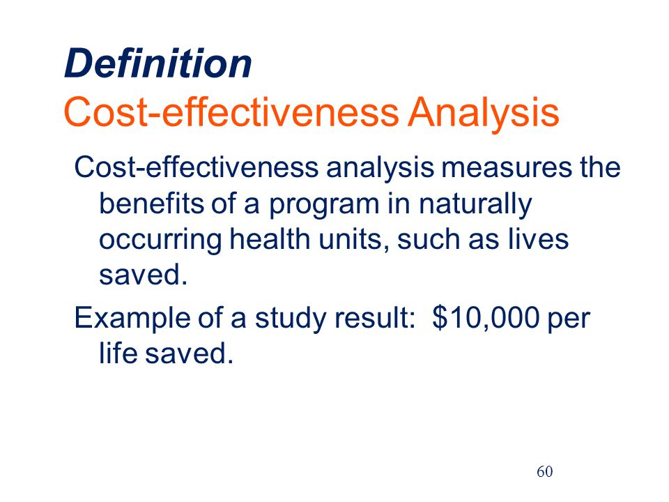 Definition Cost-effectiveness Analysis