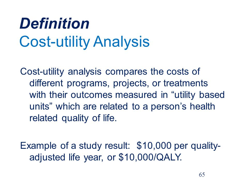 Definition Cost-utility Analysis