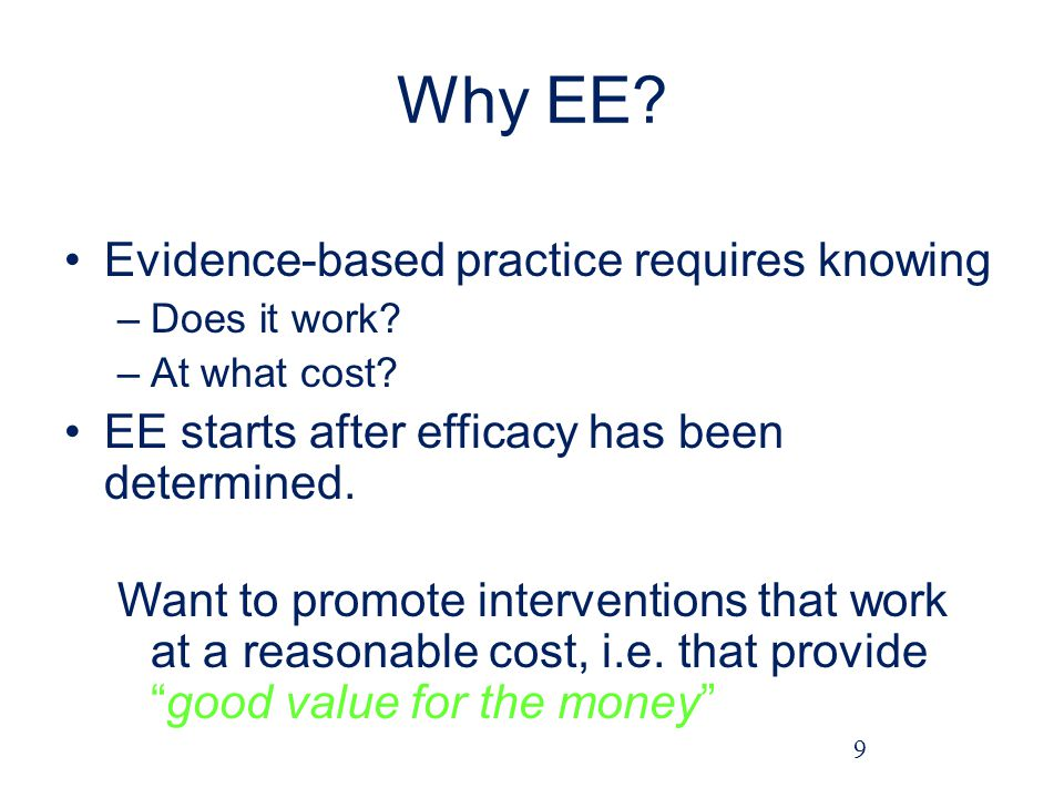 Why EE Evidence-based practice requires knowing