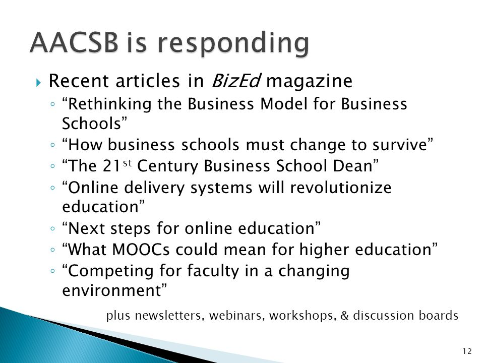 AACSB is responding Recent articles in BizEd magazine