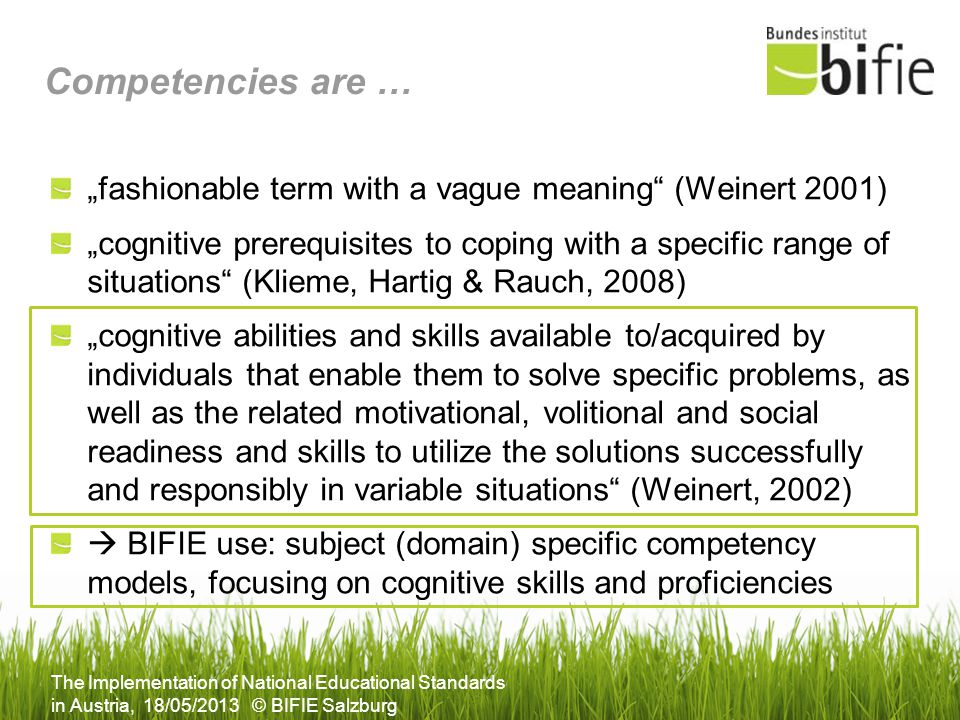 "Competencies are … ""fashionable term with a vague meaning (Weinert 2001)"
