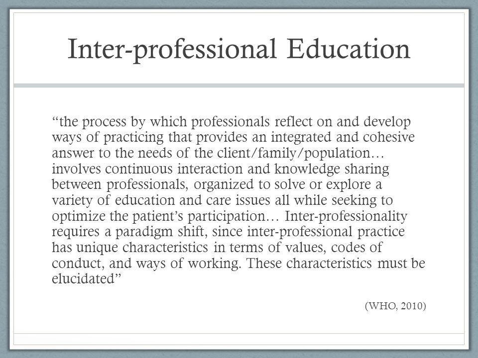 Inter-professional Education