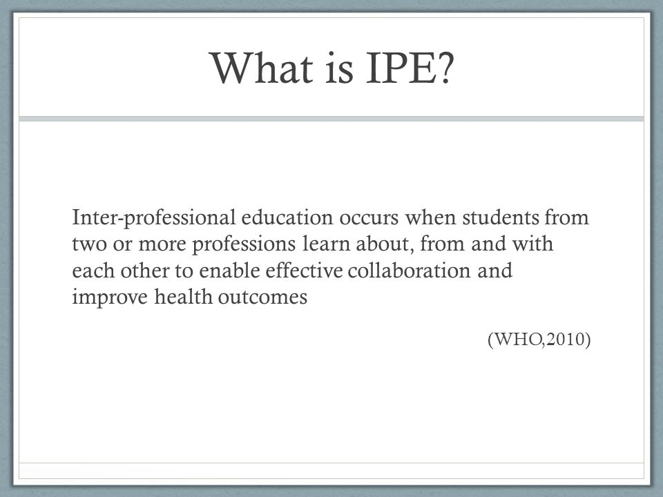 What is IPE
