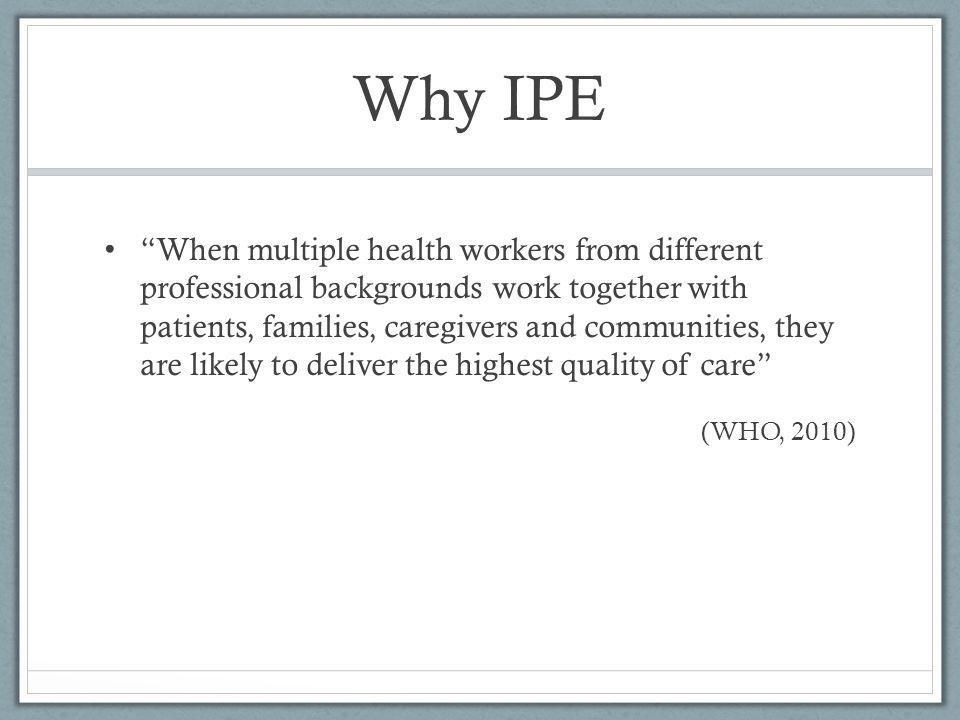 Why IPE