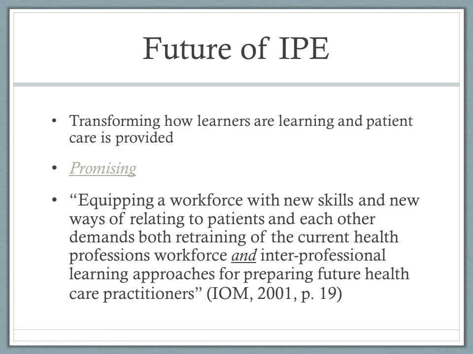 Future of IPE Promising