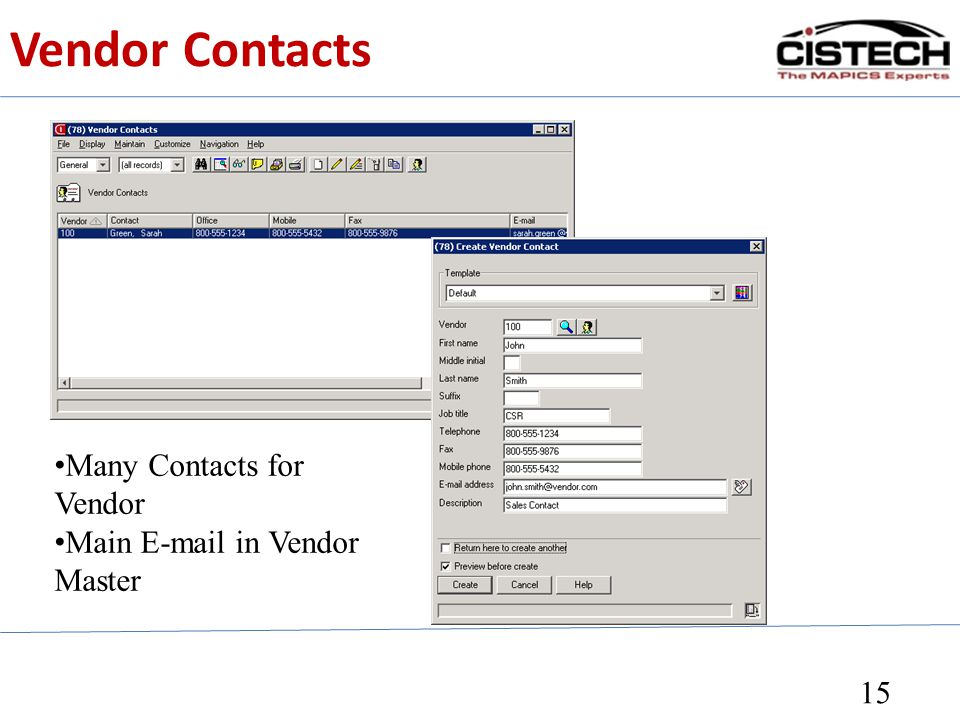 Vendor Contacts Many Contacts for Vendor Main E-mail in Vendor Master