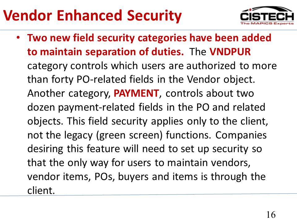 Vendor Enhanced Security