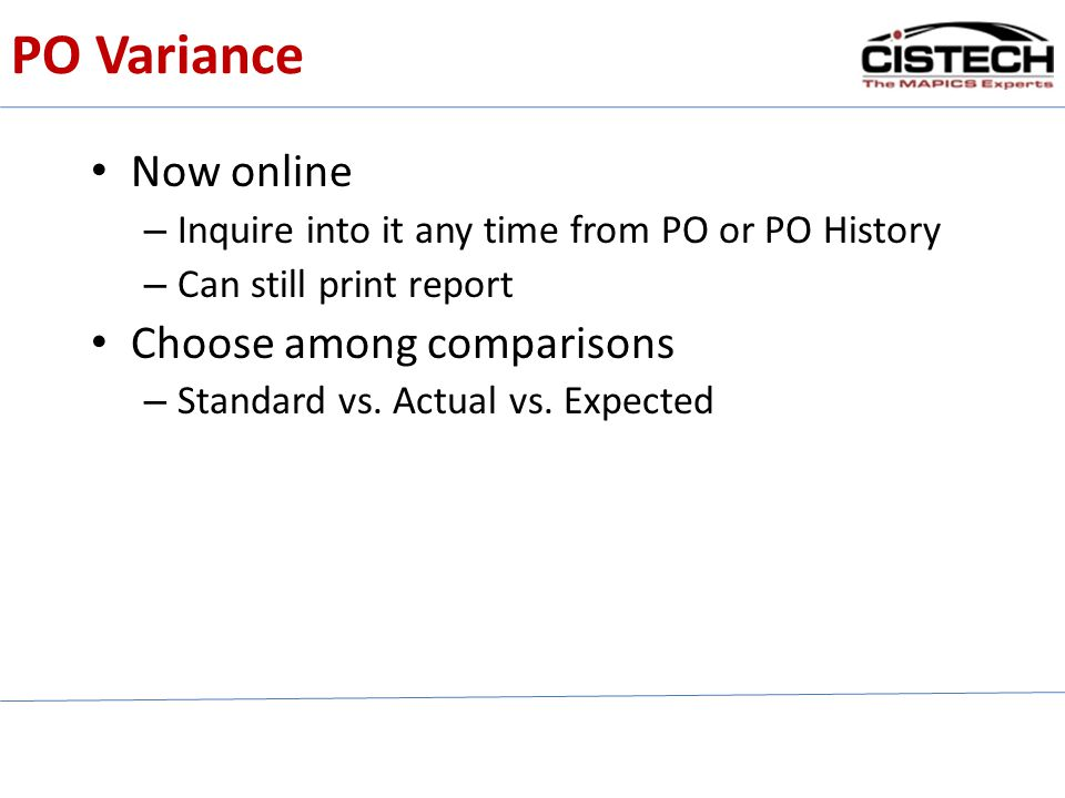 PO Variance Now online Choose among comparisons
