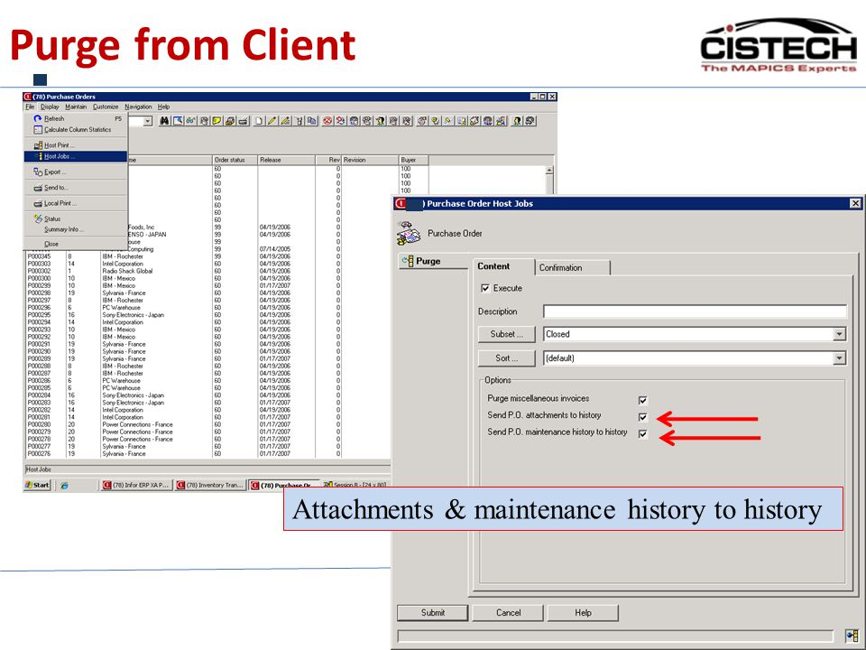 Purge from Client Attachments & maintenance history to history