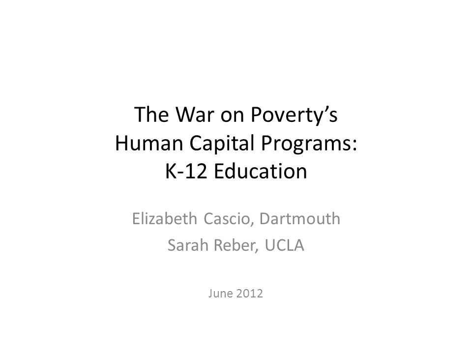 The War on Poverty's Human Capital Programs: K-12 Education