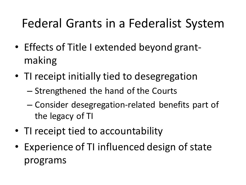 Federal Grants in a Federalist System