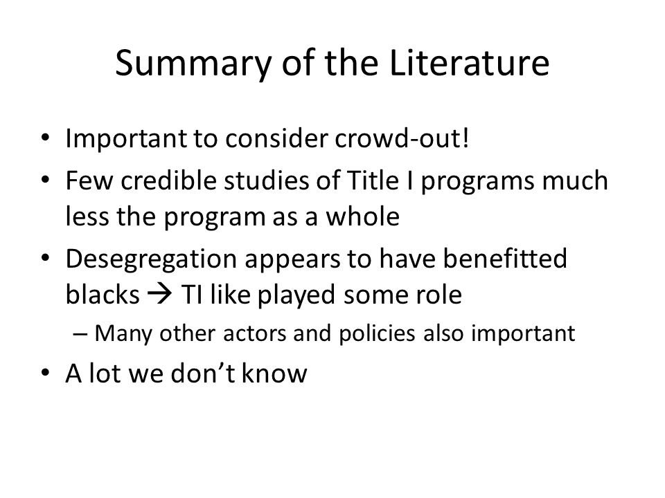 Summary of the Literature