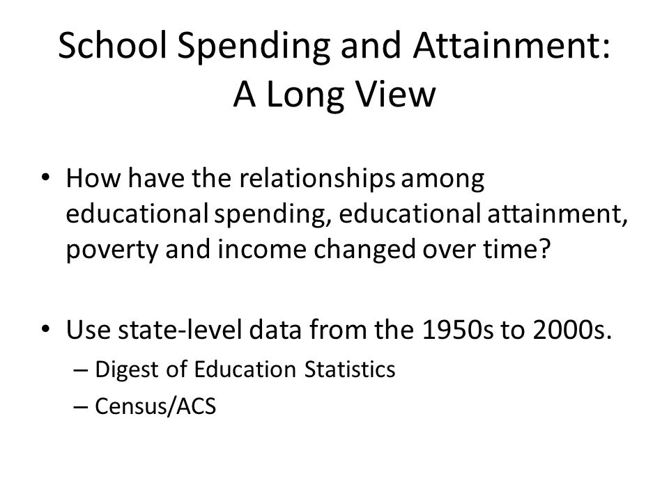 School Spending and Attainment: A Long View