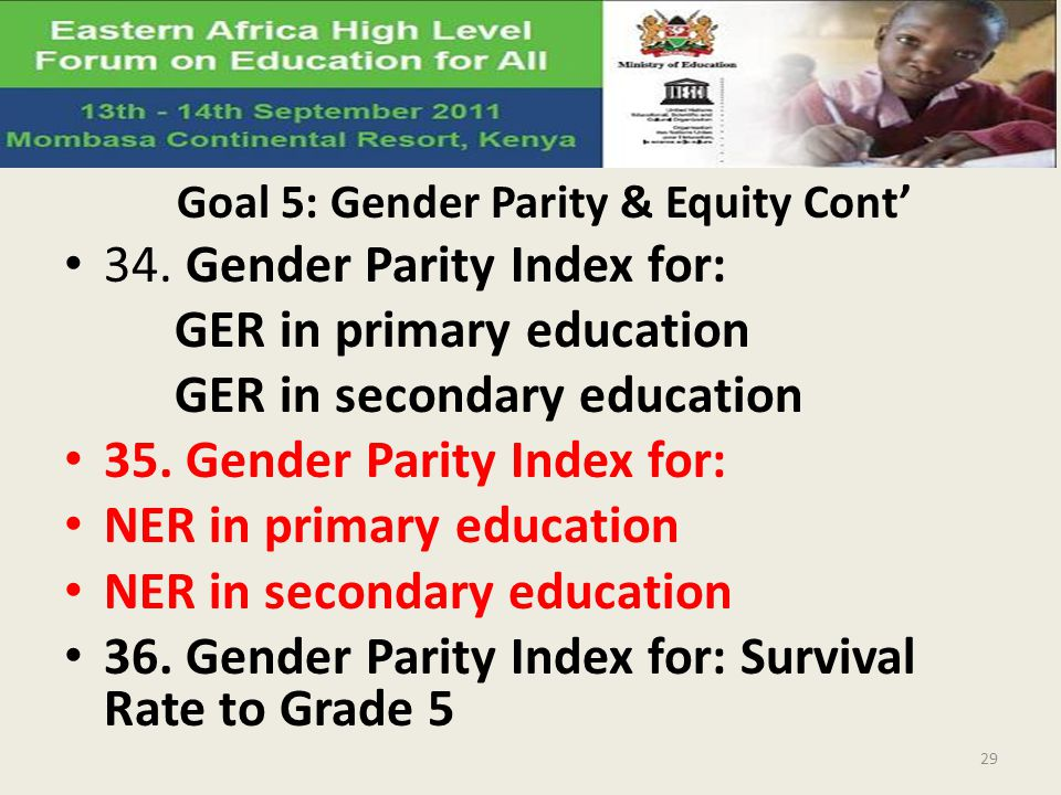 Goal 5: Gender Parity & Equity Cont'
