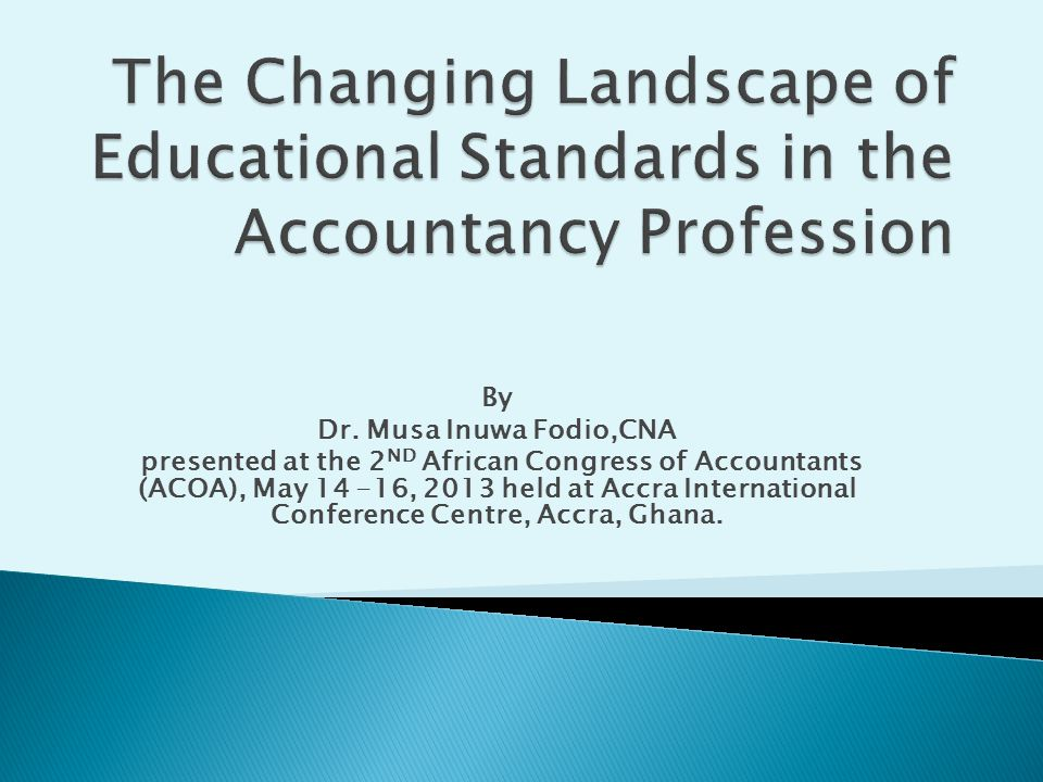 The Changing Landscape of Educational Standards in the Accountancy Profession