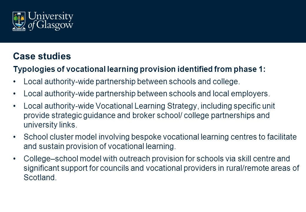 Main findings Across the case studies, a wide range of reported outcomes were attributed to vocational learning in the case studies: