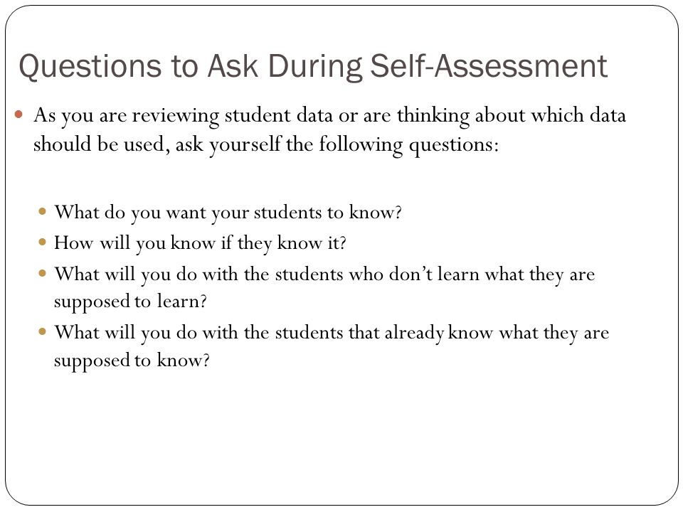 Questions to Ask During Self-Assessment