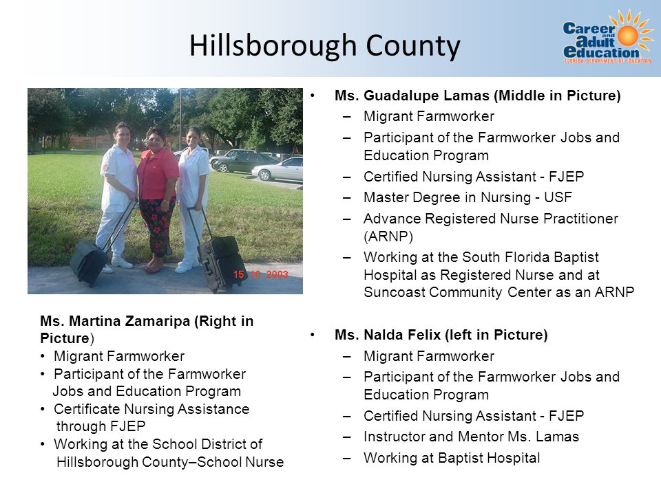 Hillsborough County Ms. Guadalupe Lamas (Middle in Picture)