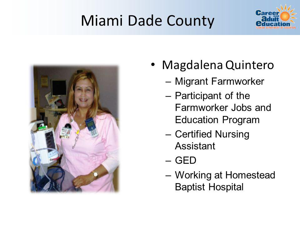 Miami Dade County Magdalena Quintero Migrant Farmworker