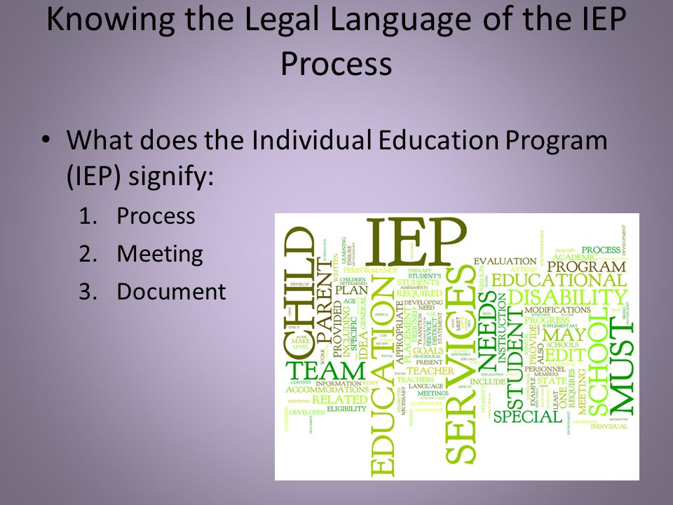 Knowing the Legal Language of the IEP Process