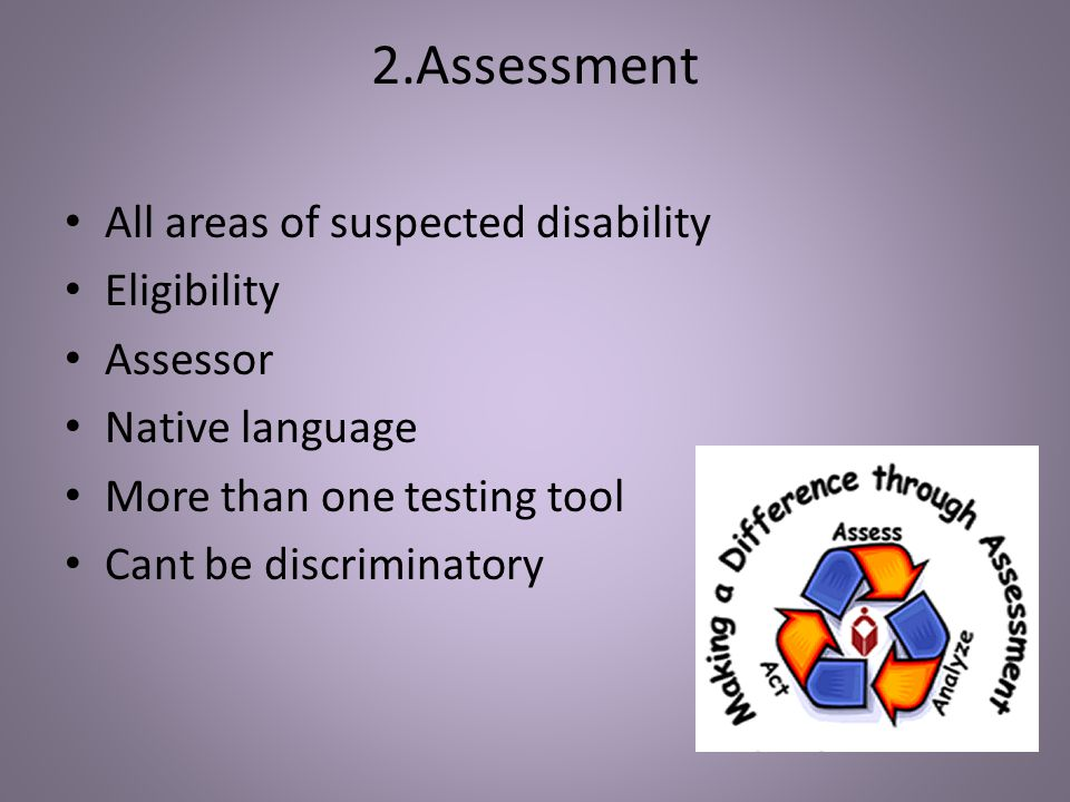 2.Assessment All areas of suspected disability Eligibility Assessor