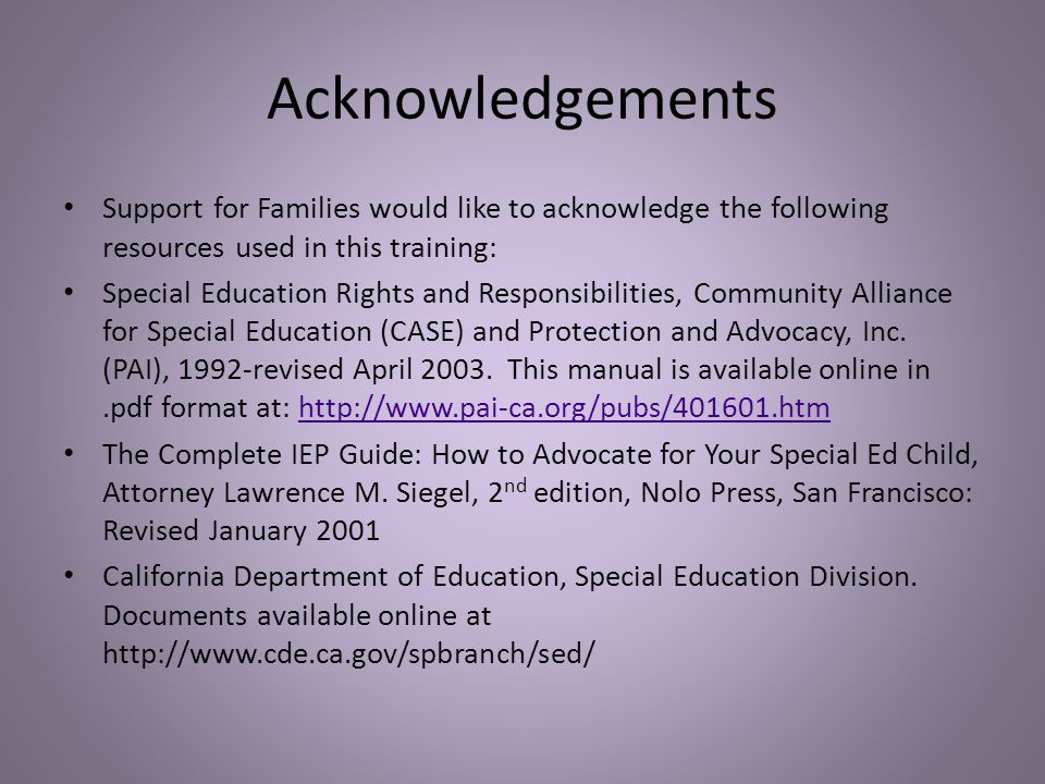 Acknowledgements Support for Families would like to acknowledge the following resources used in this training: