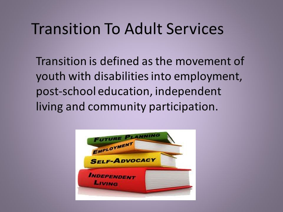 Transition To Adult Services