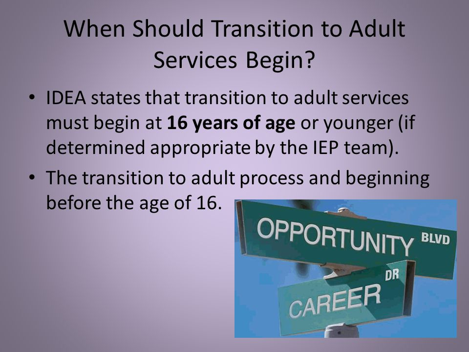 When Should Transition to Adult Services Begin