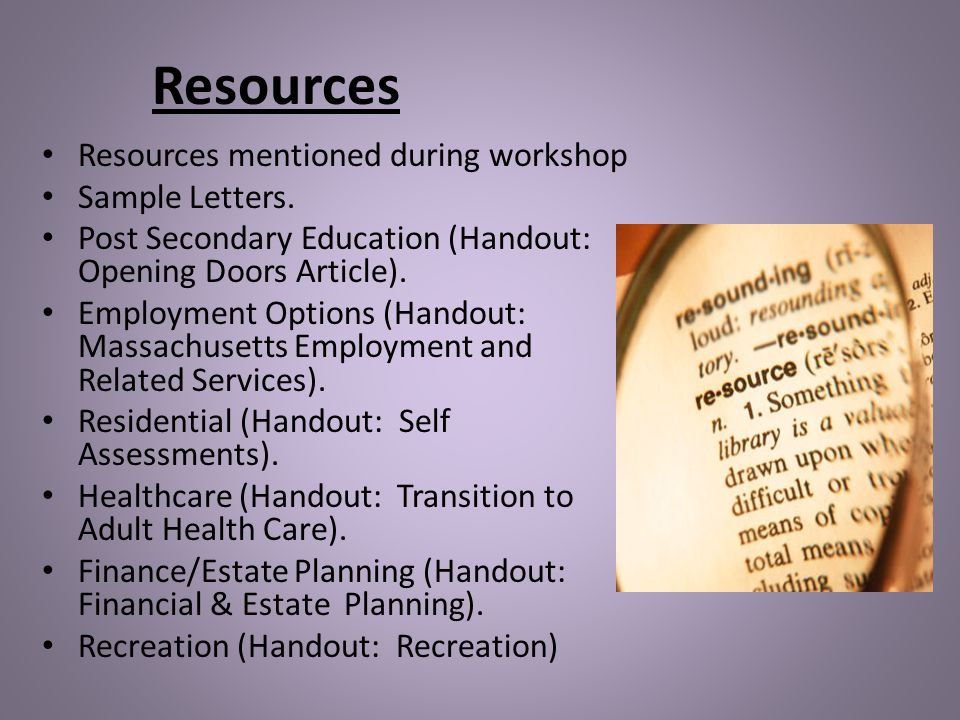 Resources Resources mentioned during workshop Sample Letters.