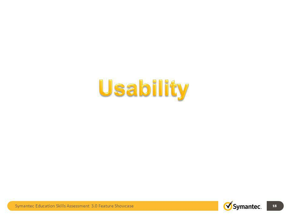 Usability Symantec Education Skills Assessment 3.0 Feature Showcase