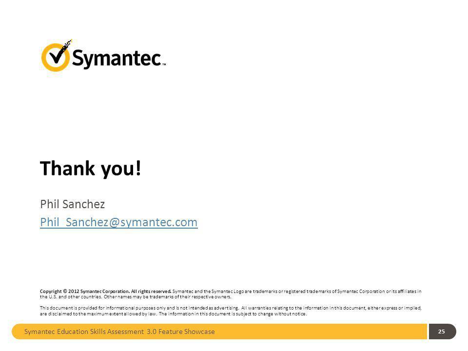 Phil Sanchez Phil_Sanchez@symantec.com