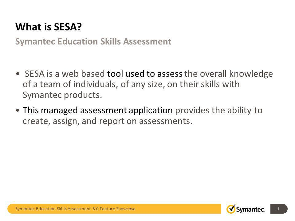 What is SESA Symantec Education Skills Assessment