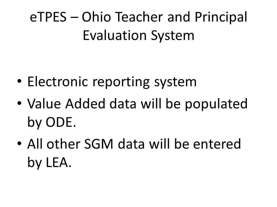 eTPES – Ohio Teacher and Principal Evaluation System