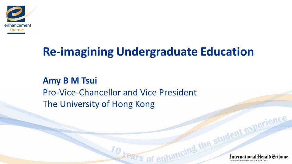 Re-imagining Undergraduate Education